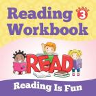 Grade 3 Reading Workbook: Reading Is Fun (Reading Books) Cover Image