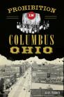 Prohibition in Columbus, Ohio Cover Image