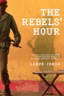 The Rebels' Hour Cover Image