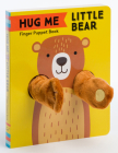 Hug Me Little Bear: Finger Puppet Book: (Baby's First Book, Animal Books for Toddlers, Interactive Books for Toddlers) Cover Image
