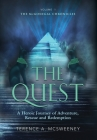 The Quest: A Heroic Journey of Adventure, Rescue and Redemption Cover Image