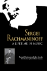 Sergei Rachmaninoff: A Lifetime in Music (Russian Music Studies) Cover Image