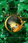 The Wonderful Wizard of Oz: A Play: A Play in Two Acts for Young Actors Cover Image