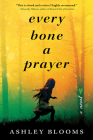 Every Bone a Prayer Cover Image