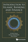 Introduction to Islamic Banking and Finance: An Economic Analysis Cover Image