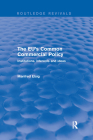 The Eu's Common Commercial Policy: Institutions, Interests and Ideas Cover Image