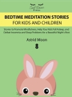 Bedtime Meditation Stories for Kids and Children 8 Cover Image