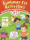 Summer Fit Activities, Kindergarten - First Grade Cover Image