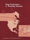 Map Projections: A Working Manual (U.S. Geological Survey Professional Paper 1395) Cover Image