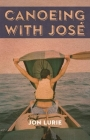 Canoeing with Jose Cover Image