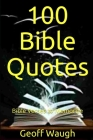 100 Bible Quotes: Bible Verses to Memorize Cover Image