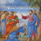 The Strangest Way: Walking the Christian Path Cover Image