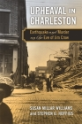 Upheaval in Charleston: Earthquake and Murder on the Eve of Jim Crow Cover Image