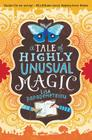 A Tale of Highly Unusual Magic Cover Image