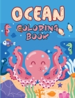 Ocean Coloring Book: Ocean Life Animals Coloring Book, Sea Life Coloring Book - Stress Relieving and Relaxation Coloring Book Cover Image