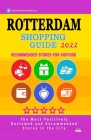 Rotterdam Shopping Guide 2022: Best Rated Stores in Rotterdam, The Netherlands - Stores Recommended for Visitors, (Shopping Guide 2022) Cover Image