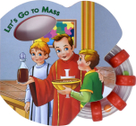 Let's Go to Mass (Rattle Book) (St. Joseph Rattle Board Books) Cover Image