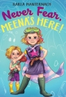 Never Fear, Meena's Here! (The Meena Zee Books) Cover Image
