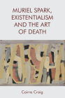 Muriel Spark, Existentialism and the Art of Death Cover Image