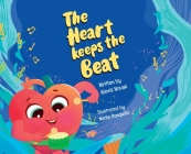 The Heart Keeps the Beat Cover Image
