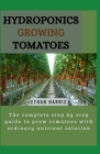 Hydroponics Growing Tomatoes Cover Image