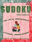Sudoku For Family: The Best Household Leisure Companion Cover Image