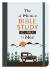 The 5-Minute Bible Study Journal for Men Cover Image