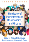 Handbook of Peer Interactions, Relationships, and Groups, Second Edition Cover Image