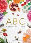 A Beauty Collected Board Book: Nature's Alphabet Primer Cover Image