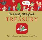 The Family Storybook Treasury: Tales of Laughter, Curiosity, and Fun [With CD (Audio)] Cover Image