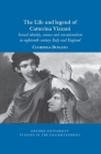 The Life and Legend of Catterina Vizzani: Sexual Identity, Science and Sensationalism in Eighteenth-Century Italy and England Cover Image