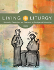 Living Liturgy: Spirituality, Celebration, and Catechesis for Sundays and Solemnities Year a (2020) Cover Image