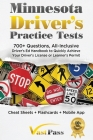 Minnesota Driver's Practice Tests: 700+ Questions, All-Inclusive Driver's Ed Handbook to Quickly achieve your Driver's License or Learner's Permit (Ch Cover Image