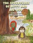 The Adventures of Betty and Bo-Bob: A Tale of One and a Half Frogs Cover Image