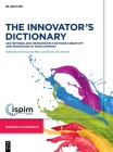 The Innovator's Dictionary: 555 Methods and Instruments for More Creativity and Innovation in Your Company Cover Image