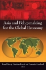 Asia and Policymaking for the Global Economy Cover Image