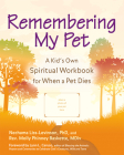 Remembering My Pet: A Kid's Own Spiritual Workbook for When a Pet Dies Cover Image