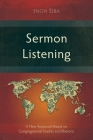 Sermon Listening: A New Approach Based on Congregational Studies and Rhetoric Cover Image