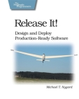Release It!: Design and Deploy Production-Ready Software (Pragmatic Programmers) Cover Image