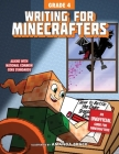 Writing for Minecrafters: Grade 4 Cover Image