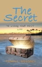 The Secret: To Living Your Best Life Cover Image