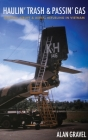 Haulin' Trash and Passin' Gas: Tactical Airlift and Aerial Refueling in Vietnam Cover Image