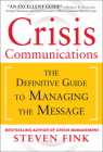 Crisis Communications: The Definitive Guide to Managing the Message Cover Image