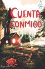 Cuenta conmigo (Serie Ideas en la casa del árbol. Volumen 5): Novela infantil-juvenil. Lectura de 8-9 a 11-12 años. Literatura Ficción. Libros para ni Cover Image