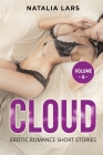 Cloud: Explicit and Forbidden Erotic Hot Sexy Stories for Naughty Adult Box Set Collection Cover Image