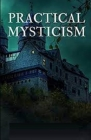 Practical Mysticism Illustrated Cover Image