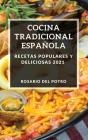 Cocina Tradicional Española 2021: Recetas Populares Y Deliciosas Cover Image