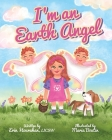 I'm An Earth Angel Cover Image