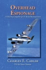 Overhead Espionage: A Historical Snapshot of US Aerial Reconnaissance Cover Image