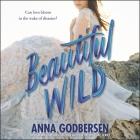 Beautiful Wild Lib/E Cover Image